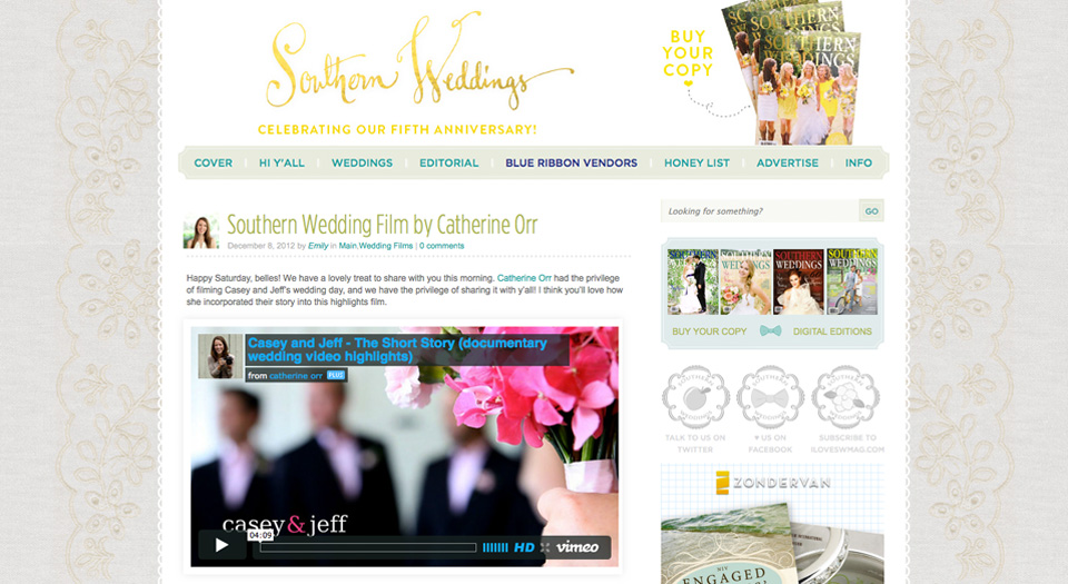 Southern Wedding Magazine Catherine Orr Wedding Film